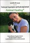 Animal Healing - Tecnica di Guarigione Spirituale degli Animali