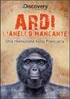 Ardi: L'Anello Mancante - DVD