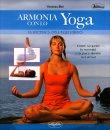 Armonia con lo Yoga - La Ricerca dell'Equilibrio