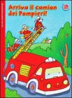 Arriva il Camion dei Pompieri!