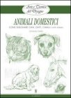 Arte e Tecnica del Disegno 10: Animali Domestici (eBook)