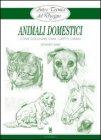 Arte e Tecnica del Disegno: Animali Domestici