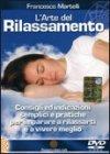 L'Arte del Rilassamento (Videocorso DVD)