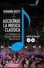 Ascoltare la Musica Classica