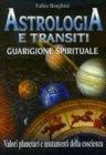 Astrologia e Transiti - Guarigione Spirituale