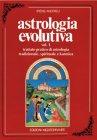 Astrologia Evolutiva - Vol. 1