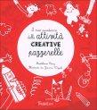 Il Mio Quaderno delle Attività Creative Pazzerelle