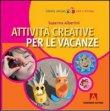Attività Creative per le Vacanze