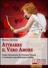Attrarre il Vero Amore (eBook)
