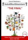 "Autodifesa Alimentare ""The Final"""