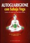 Autoguarigione con Sahaja Yoga