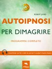 Autoipnosi per Dimagrire (eBook)