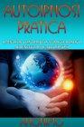 Autoipnosi Pratica (eBook)