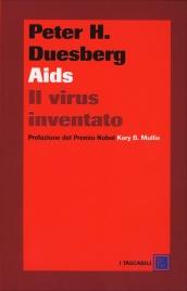 AIDS IL VIRUS INVENTATO di Peter Duesberg