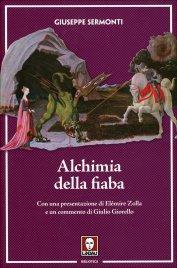 ALCHIMIA DELLA FIABA di Giuseppe Sermonti