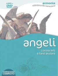 ANGELI - CONOSCERLI E FARSI AIUTARE (VIDEOCORSO IN DVD) di Jacky Newcomb, Shirley Crichton