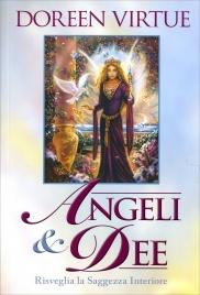 ANGELI & DEE Risveglia la tua saggezza interiore di Doreen Virtue