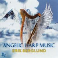 ANGELIC HARP MUSIC di Erik Berglund
