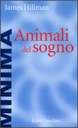 ANIMALI DEL SOGNO di James Hillman