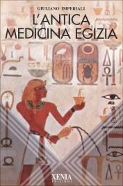 L'ANTICA MEDICINA EGIZIA di Giuliano Imperiali