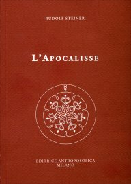 L'APOCALISSE di Rudolf Steiner