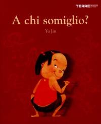A Chi Somiglio?