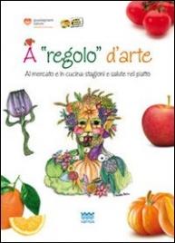 """A """"Regolo"""" d'Arte"""