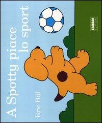 A Spotty Piace lo Sport