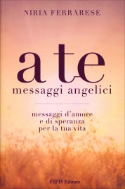 A Te Messaggi Angelici