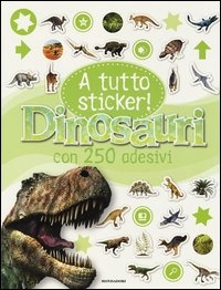 A Tutto Sticker! - Dinosauri