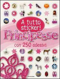A Tutto Sticker! - Principesse