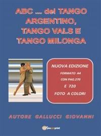 ABC del Tango Argentino, Tango Vals e Tango Milonga (eBook)
