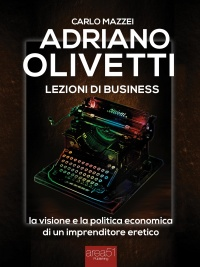 Adriano Olivetti - Lezioni di Business (eBook)