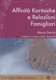 Affinità Karmiche e Relazioni Familiari - CD Mp3 con Libretto - 15 Marzo 2008