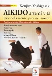Aikido - Arte di Vita - Volume 2