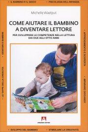 Come Aiutare il Bambino a Diventare Lettore