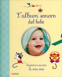 L'Album Sonoro e Digitale del Bebè