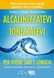 Alcalinizzatevi e Ionizzatevi (eBook)