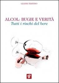 Alcol: Bugie e Verità