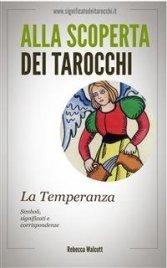 Alla Scoperta dei Tarocchi: La Temperanza (eBook)