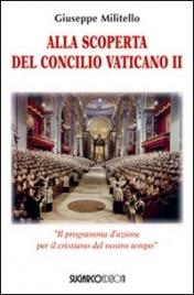 Alla Scoperta del Concilio Vaticano II
