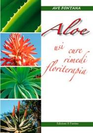 Aloe: Usi, Cure, Rimedi, Floriterapia