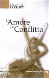 L'Amore e il Conflitto