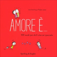 Amore È... 500 Modi per Dirti che Sei Speciale