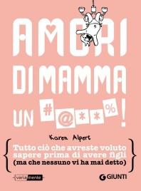 Amori di Mamma un #@**%! (eBook)