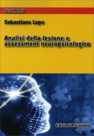 Analisi della Lesione e Assessment Neuropsicologico