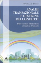 Analisi Transazionale e Gestione dei Conflitti
