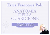 Anatomia della Guarigione Emotiva (Video Seminario) Streaming - Da vedere online