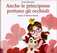 Anche le Principesse Portano gli Occhiali