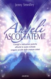 Angeli, Ascoltatemi!